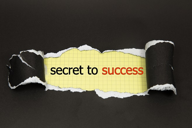 WHAT'S THE SECRET TO OUR SUCCESS?